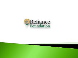 Reliance Foundation - Foundation of India