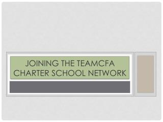Joining the TeamCFA Charter School Network