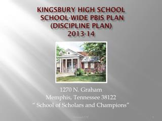 Kingsbury High School  School-wide PBIS Plan (Discipline Plan)  2013-14