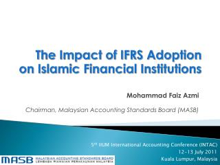 The Impact of IFRS Adoption on Islamic Financial Institutions