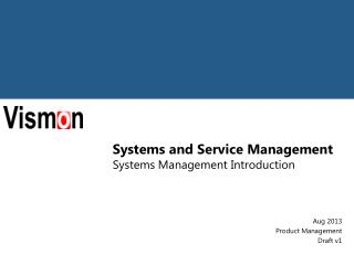 Systems and Service Management Systems Management Introduction