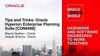 Tips and Tricks: Oracle Hyperion Enterprise Planning Suite [CON9498]