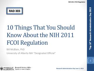 10 Things That You Should Know About the NIH 2011 FCOI Regulation