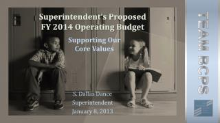 Superintendent's Proposed  FY 2014 Operating Budget