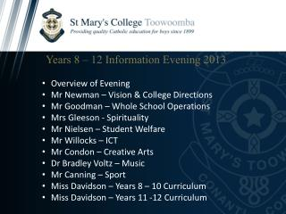 Years 8 – 12 Information Evening  2013