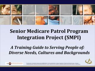 Senior Medicare Patrol Program  Integration Project (SMPI)