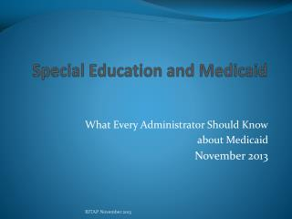 Special Education and Medicaid