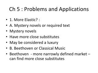 Ch 5 : Problems and Applications