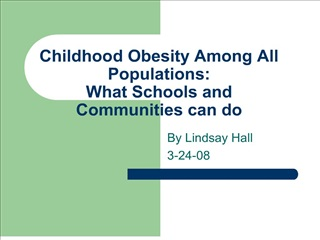 childhood obesity among all populations: what schools and communities can do