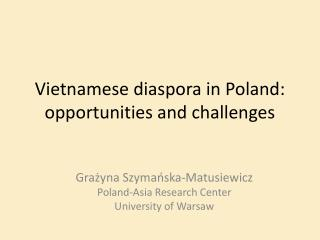 Vietnamese diaspora in Poland: opportunities and challenges