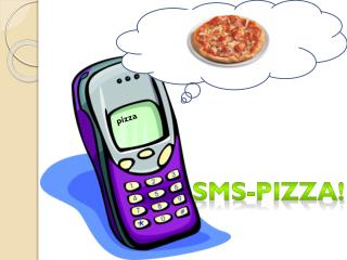 SMS-PIZZA!
