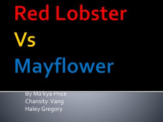 Red Lobster  Vs Mayflower
