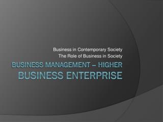 Business Management – higher Business enterprise