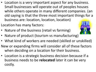 Quantitative factors are the money decisions that effect the decisions on where to locate a business. They include Avai