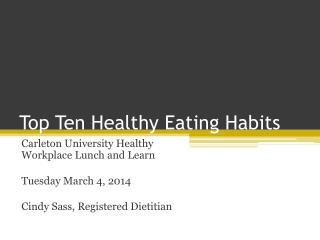 Top Ten Healthy Eating Habits