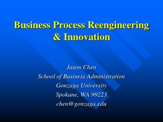 Business Process Reengineering & Innovation
