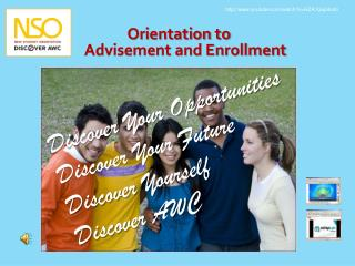 Orientation to  Advisement and Enrollment
