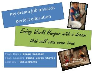 m y dream job towards perfect education