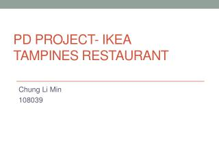 Pd  project- Ikea  tampines  restaurant