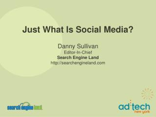 Just What Is Social Media?