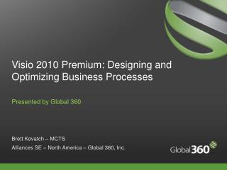 Visio 2010 Premium: Designing and Optimizing Business Processes