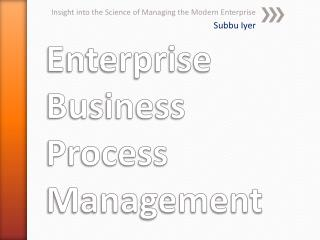 Enterprise Business Process Management