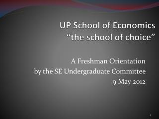 "UP School of Economics ""the school of choice"""