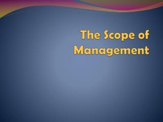 The Scope of Management