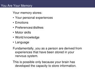You Are Your Memory