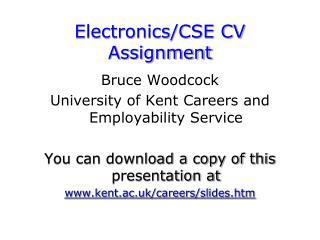 Electronics/CSE CV Assignment