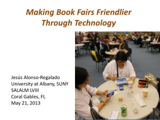 Making  Book Fairs Friendlier Through Technology