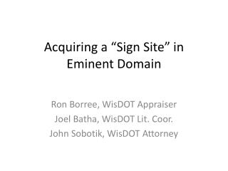 "Acquiring a ""Sign Site"" in Eminent Domain"