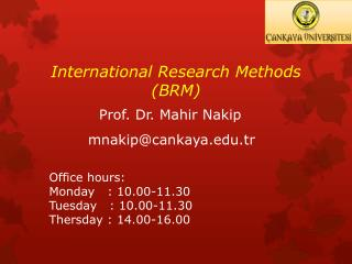 International Research Methods  (BRM)