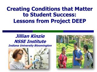 Creating Conditions that Matter to Student Success: Lessons from Project DEEP