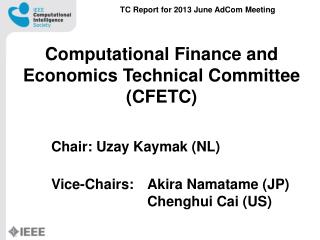 Computational Finance and Economics Technical Committee (CFETC)