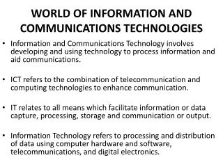 WORLD OF INFORMATION AND COMMUNICATIONS TECHNOLOGIES