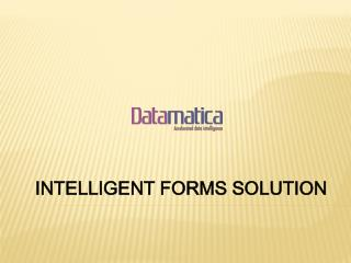 INTELLIGENT FORMS SOLUTION