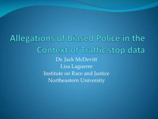 Allegations of Biased Police in the Context of Traffic stop data