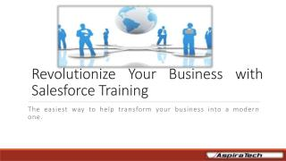 How SalesForce Training Can Revolutionize Your Business