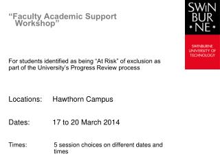 """Faculty Academic Support Workshop"""