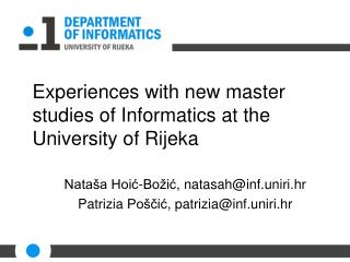 Experiences with new master studies  of Informatics at the University of Rijeka