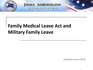 Family Medical Leave Act and Military Family Leave