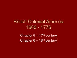 British Colonial America 1600 - 1776
