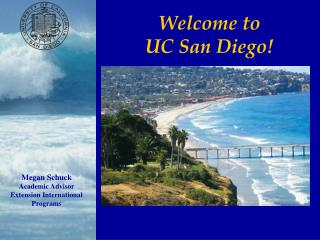 Welcome to  UC San Diego!