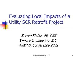 Evaluating Local Impacts of a Utility SCR Retrofit Project