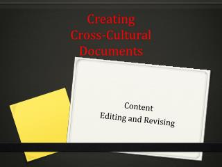Creating Cross-Cultural Documents