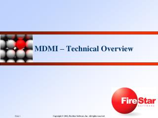 MDMI – Technical Overview
