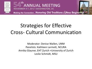 Strategies for Effective  Cross- Cultural Communication