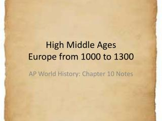 High Middle Ages Europe from 1000 to 1300