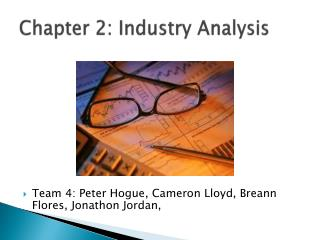 Chapter 2: Industry Analysis